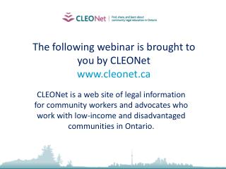 The following webinar is brought to you by CLEONet cleonet