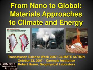 Transatlantic Science Week 2007: CLIMATE ACTION October 22, 2007 � Carnegie Institution