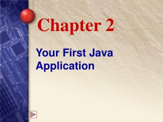 Your First Java Application