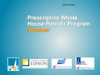 Prescriptive Whole House Retrofit Program  Webinar