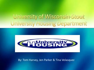 University of Wisconsin-Stout University Housing Department