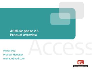 ASMi-52 phase 2.5 Product overview