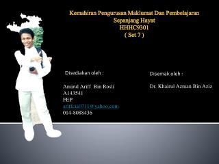 Amirul Ariff   Bin  Rosli A143541 FEP ariffcia0711@yahoo 014-8088436