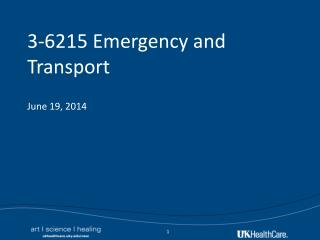 3-6215 Emergency and Transport