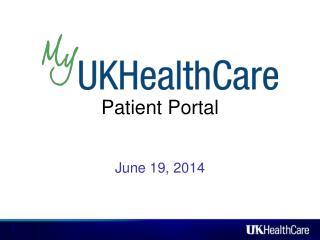 Patient Portal February 27, 2014