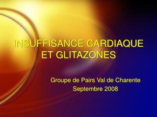 INSUFFISANCE CARDIAQUE ET GLITAZONES