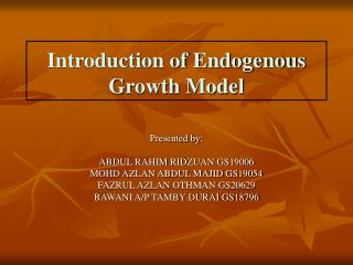 Introduction of Endogenous Growth Model