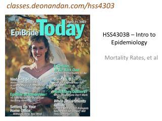 HSS4303B � Intro to Epidemiology
