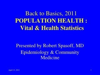 Back to Basics, 2011 POPULATION HEALTH : Vital & Health Statistics