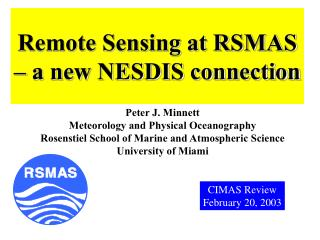 Remote Sensing at RSMAS – a new NESDIS connection