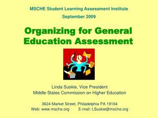 Organizing for General Education Assessment