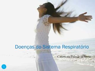 Doen�as do Sistema Respirat�rio