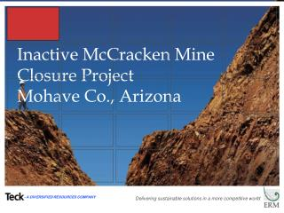 Inactive McCracken Mine Closure Project Mohave Co., Arizona