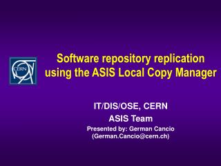 Software repository replication using the ASIS Local Copy Manager