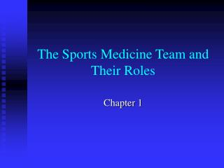 The Sports Medicine Team and Their Roles