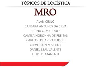ALAN CIRILO BARBARA ANTUNES DA SILVA BRUNA C. MARQUES CAMILA NORONHA DE FREITAS