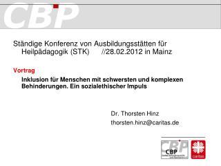 Ständige Konferenz von Ausbildungsstätten für Heilpädagogik (STK)      //28.02.2012 in Mainz