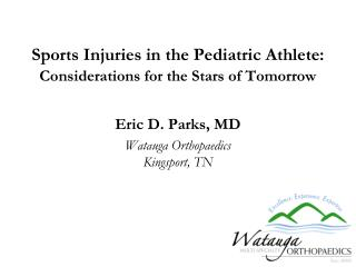 Sports Injuries in the Pediatric Athlete: Considerations for the Stars of Tomorrow