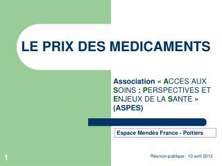 LE PRIX DES MEDICAMENTS