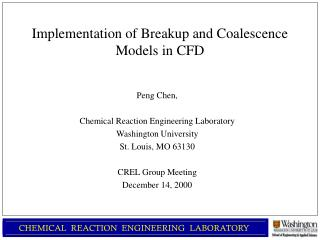 Implementation of Breakup and Coalescence Models in CFD