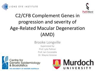 C2/CFB Complement Genes in progression and severity of  Age-Related Macular Degeneration (AMD)