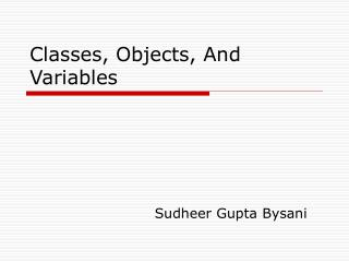 Classes, Objects, And Variables
