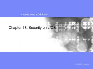 Chapter 18: Security on z/OS