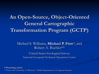 An Open-Source, Object-Oriented General Cartographic Transformation Program GCTP