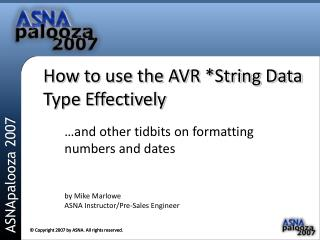 How to use the AVR *String Data Type Effectively