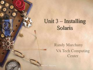 Unit 3   Installing Solaris