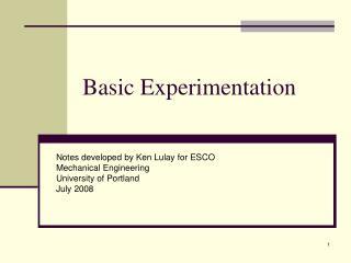 Basic Experimentation