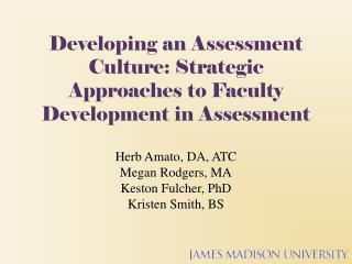 Developing an Assessment Culture: Strategic Approaches to Faculty Development in Assessment