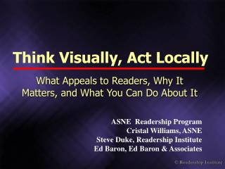 Think Visually, Act Locally