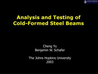 Analysis and Testing of  Cold-Formed Steel Beams