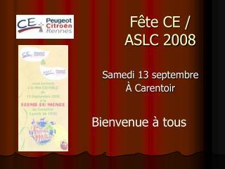 Fête CE / ASLC 2008