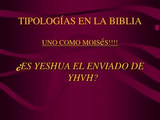 TIPOLOG Í AS EN LA BIBLIA