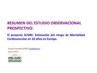 RESUMEN DEL ESTUDIO OBSERVACIONAL  PROSPECTIVO: