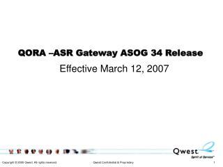 QORA –ASR Gateway ASOG 34 Release
