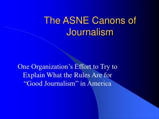 The ASNE Canons of Journalism