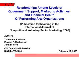 Authors: Theresa A. Kirchner Edward P. Markowski John B. Ford Old Dominion University