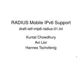 RADIUS Mobile IPv6 Support draft-ietf-mip6-radius-01.txt