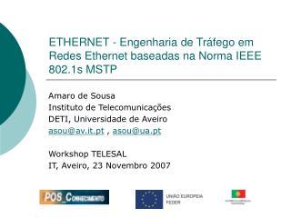 ETHERNET -  Engenharia de Tráfego em Redes Ethernet baseadas na Norma IEEE 802.1s MSTP