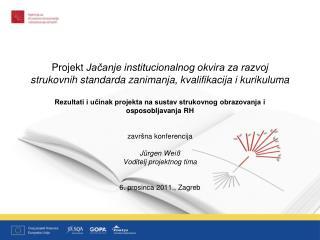Rezultati i učinak projekta na sustav strukovnog obrazovanja i osposobljavanja RH