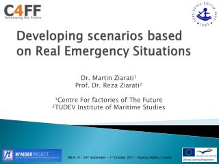 Developing scenarios based on Real Emergency Situations