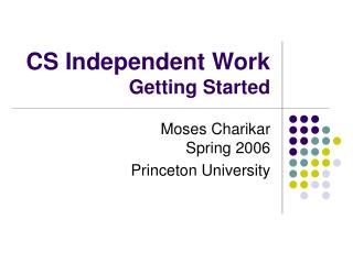 CS Independent Work Getting Started