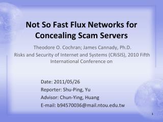 Date: 2011/05/26 Reporter: Shu-Ping, Yu Advisor: Chun-Ying, Huang