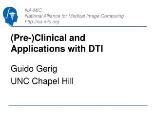 (Pre-)Clinical and Applications with DTI