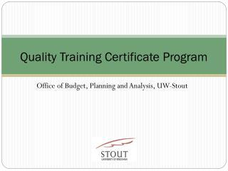 Quality Training Certificate Program