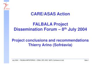 Project conclusions and recommendations Thierry Arino (Sofréavia)