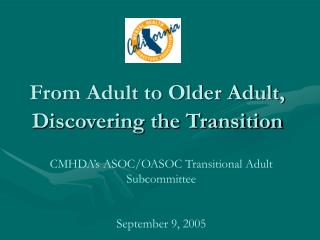 From Adult to Older Adult, Discovering the Transition